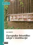 Europska-bioetika-ideje-i-institucije-naslovna